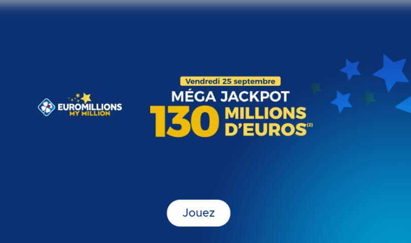 Méga Jackpot Euromillions un tirage exceptionnel à 130 millions d'euros est lancé par la FDJ
