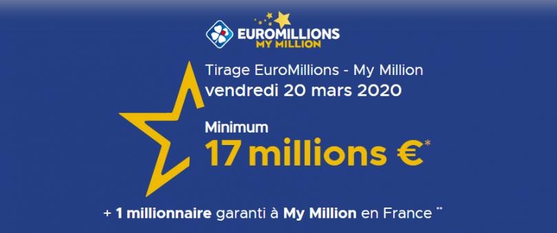 Tirage Euromillions My Million vendredi 20 mars 2020 La cagnotte est à 17 millions d'euros