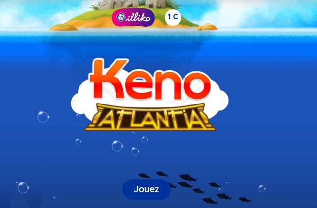 Keno Atlantia - Jeu Illiko FDJ
