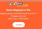 Keno Gagnant à Vie - Jeu Illiko FDJ