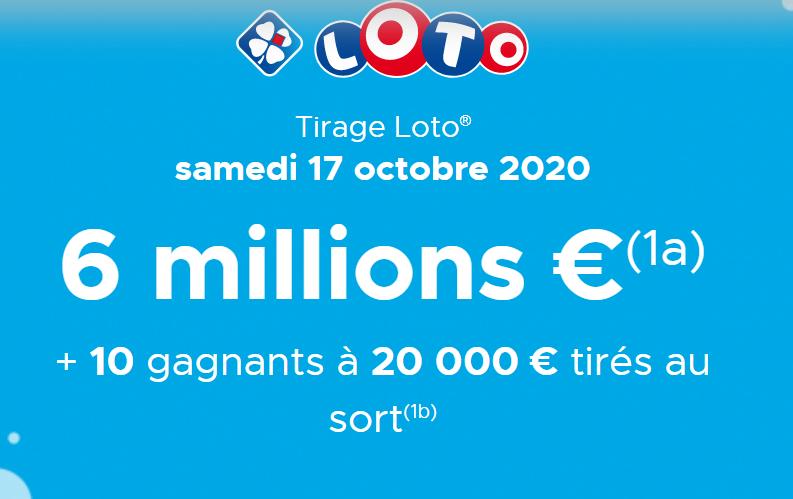 Résultat Loto : découvrez le tirage du Samedi 17 octobre 2020 (Cagnotte 6 000 000 €) - Enquête & Débat
