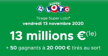 Lancement du Super Loto du vendredi 13 Novembre 2020 (Jackpot de 13 000 000 € )