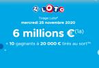 Loto (FDJ), informations sur le tirage du Mercredi 25 Novembre 2020